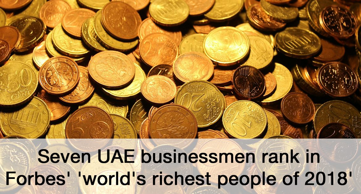 Seven UAE businessmen rank in Forbes' 'world's richest people of 2018'
