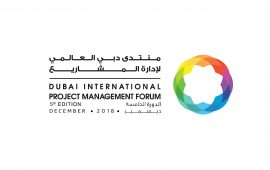 The 5th Dubai International Project Management Forum to open in December 2018